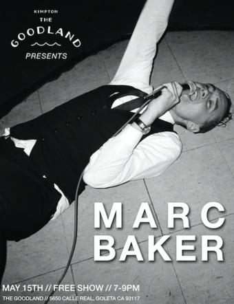 The Goodland Presents: Marc Baker