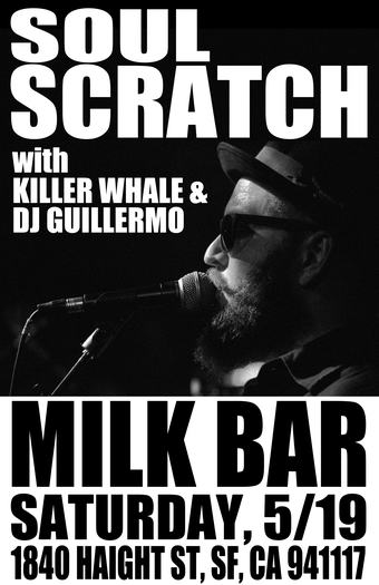 Soul Scratch with Killer Whale + Guillermo (DJ set) at Milk Bar