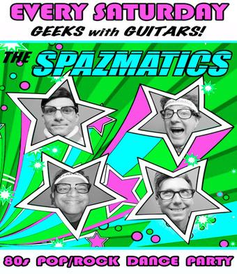The Spazmatics Saturday