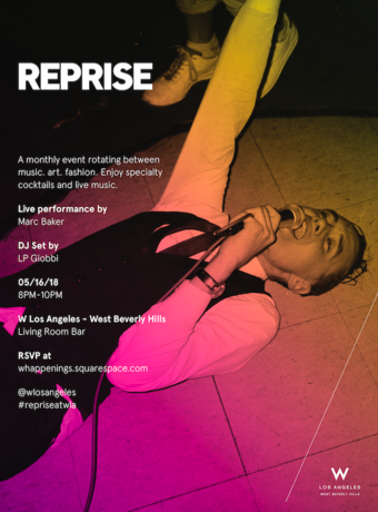 REPRISE at W Los Angeles West Beverly Hills ft. Marc Baker
