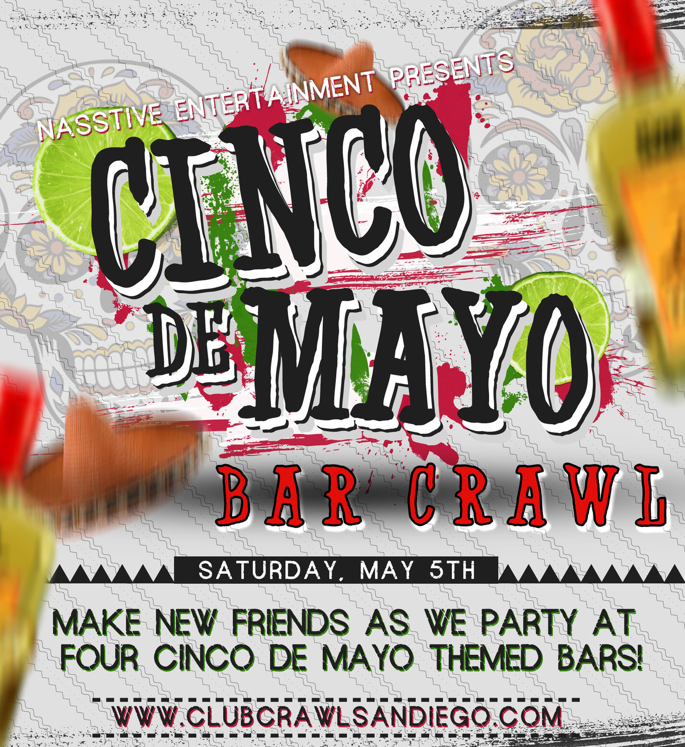 Sango Cinco De Mayo Bar Crawl Meetup Online Sales Are Now Closed Tickets May Be Purchased At The Event Tickets American Junkie San Go