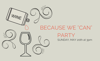 "Because We ""Can"" at Wine + Beer!"
