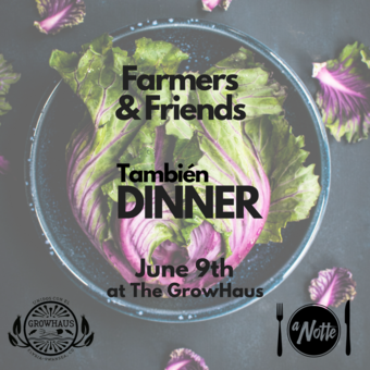 Farmers & Friends: También Dinner