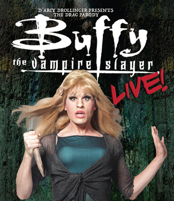 Buffy The Vampire Slayer Live! Sold Out Limited Standing Room Tickets At The Door!