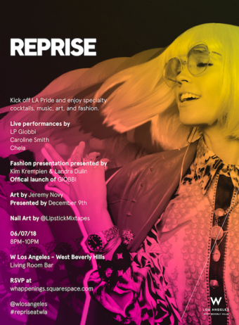 REPRISE at W Los Angeles West Beverly Hills ft. LP Giobbi, Caroline Smith and Chela