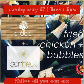 bar helix | BIRDCALL fried chicken + bubbly  brunch