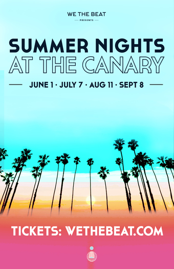 Summer Nights at The Canary - August 11