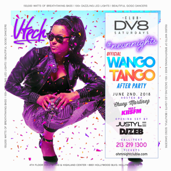 CLUB DV8's #NeonNights OFFICIAL Wango Tango After Party