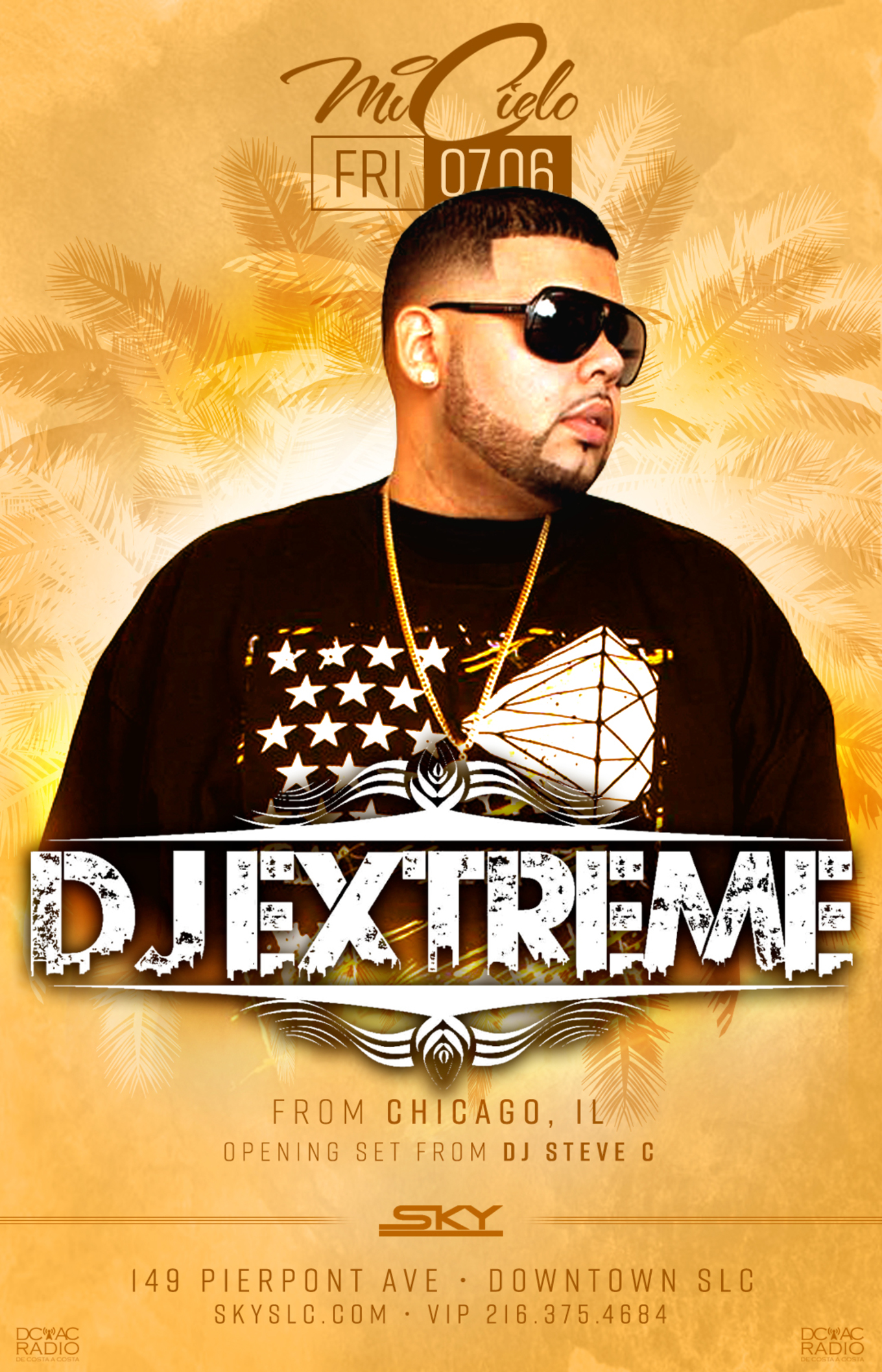 Mi Cielo - DJ Extreme - Tickets - Sky SLC, Salt Lake City, UT - July