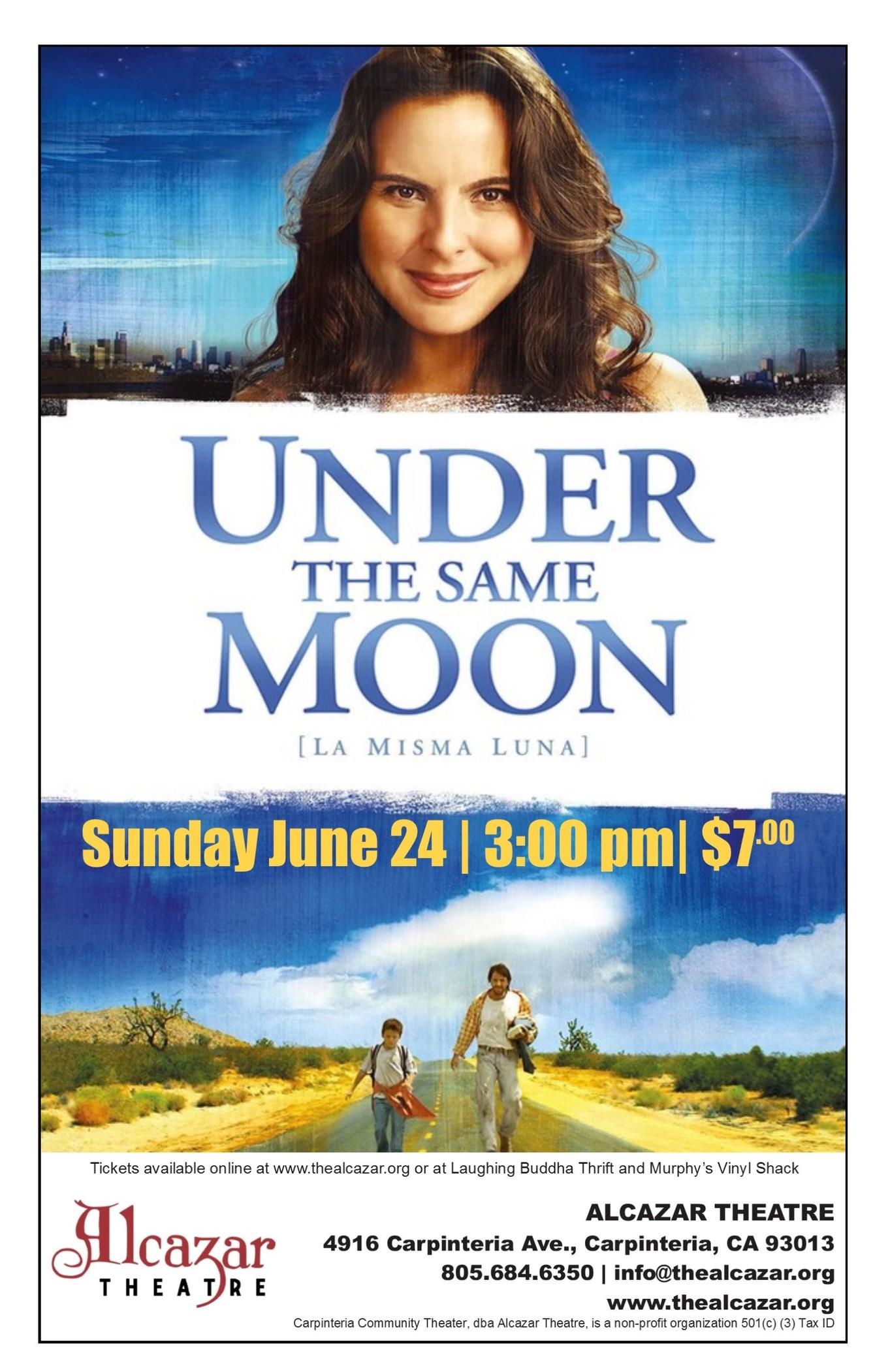 Under the Same Moon (La Misma Luna) - Tickets - Alcazar Theatre ...