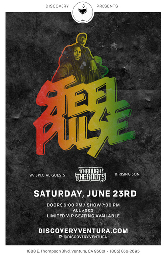 STEEL PULSE with Through The Roots & Rising Son