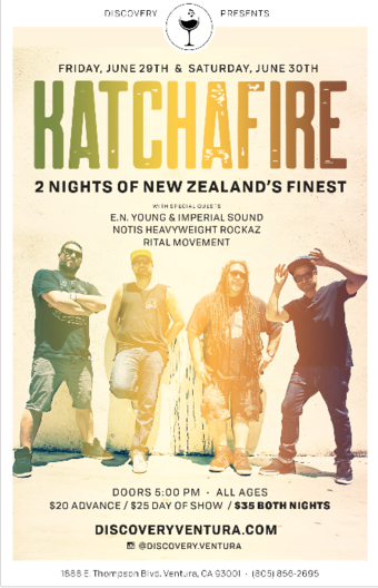 KATCHAFIRE w/E.N. Young&Imperial Sound more at Discovery Ventura 6/30