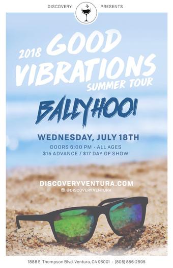 Ballyhoo! w. Bumpin Uglies & Tropidelic at Discovery Ventura