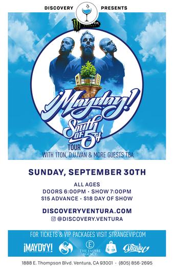 MayDay! at Discovery Ventura
