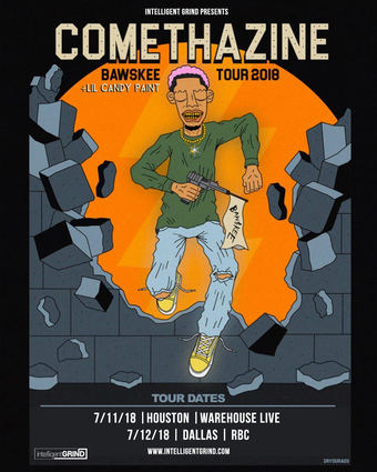 Intelligent Grind Presents - Comethazine BAW$KEE Tour