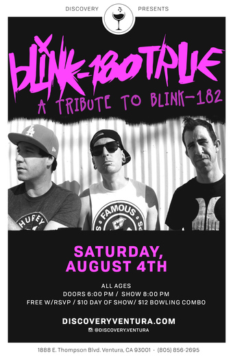 Blink 180 True - Tribute to Blink 182! at Discovery Ventura