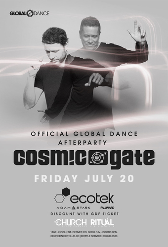 Global Dance Festival Official After Party: Cosmic Gate