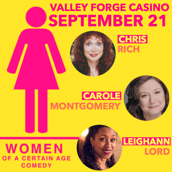 Valley Forge Casino Resort: Women of a Certain Age