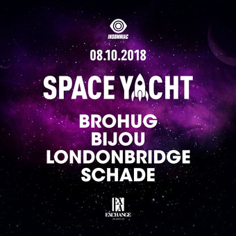 SPACE YACHT @ EXCHANGE