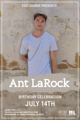 Ant LaRock at EOS Lounge 7.14.18