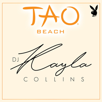TAO Beach - Playboy Fridays : DJ Kayla Collins