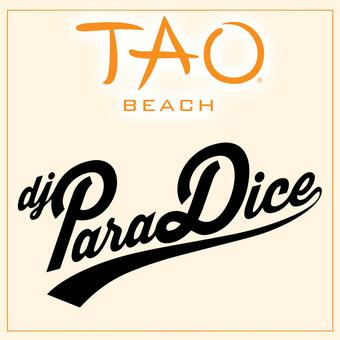 TAO Beach - DJ Paradice