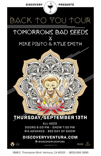 Tomorrows Bad Seeds with Mike Pinto at Discovery Ventura