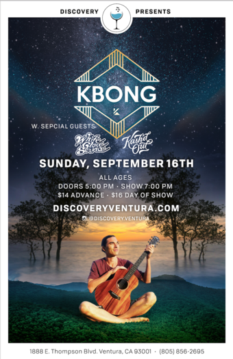 KBong w. Kash'd Out at Discovery Ventura