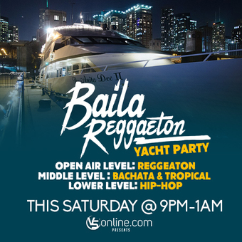 Baila Reggaeton Night Yacht Party