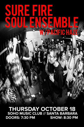 The Sure Fire Soul Ensemble w/ Pacific Haze