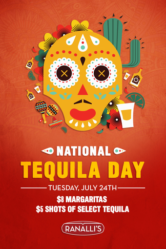 National Tequila Day at Ranalli's