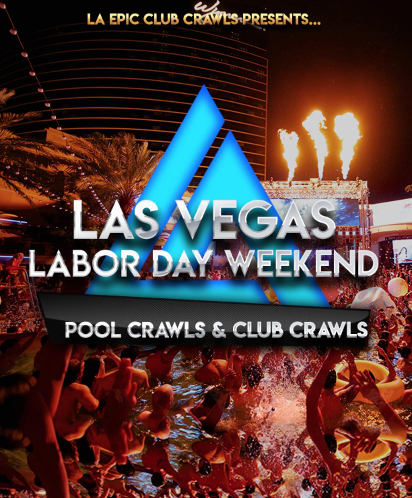 Las Vegas Labor Day Weekend Pool Crawls Club Crawls Tickets