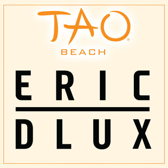 TAO Beach - Eric DLux