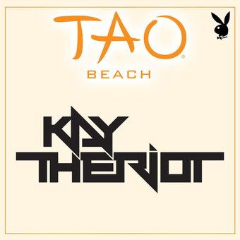 TAO Beach - Kay The Riot