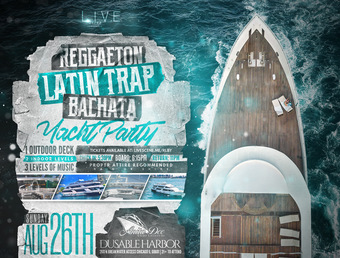 Reggaeton, Latin Trap, Bachata Yacht Party