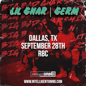 Intelligent Grind Presents - Lil Gnar & Germ