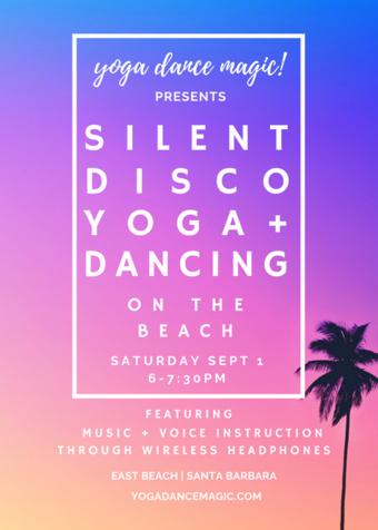 Yoga Dance Magic! Silent Disco Yoga & Dancing on the Beach