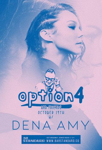 Option4 & friends w/ Dena Amy