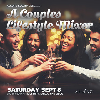 Couples Lifestyle Mixer at Andaz