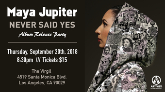 Maya Jupiter 'Never Said Yes' Album Release Party