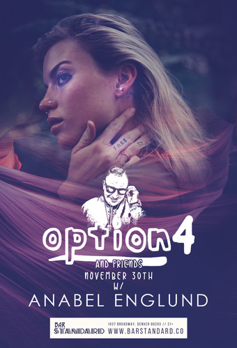 option4 & friends w/ Anabel Englund
