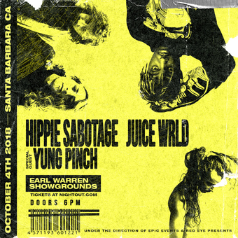 10.04 - HIPPIE SABOTAGE + YUNG PINCH @ Earl Warren Showgrounds (Santa Barbara, CA)
