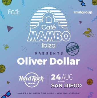 Cafe Mambo Ibiza presents Oliver Dollar