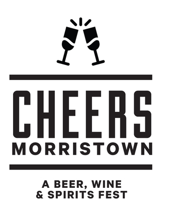 CHEERS MORRISTOWN - A BEER, WINE & SPIRITS FEST