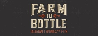 Farm to Bottle 2018