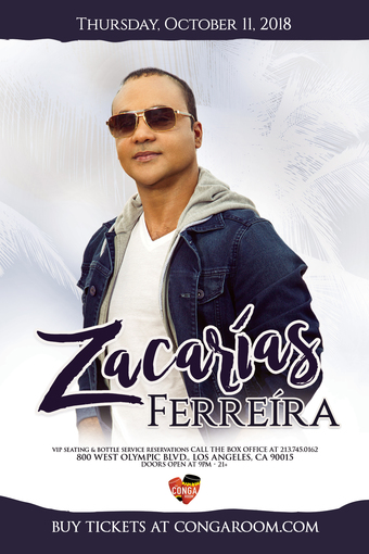 The World Famous Conga Room presents Zacarias Ferreira