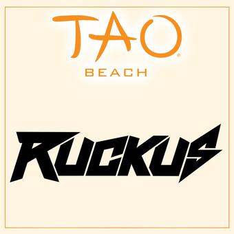 TAO Beach - Ruckus