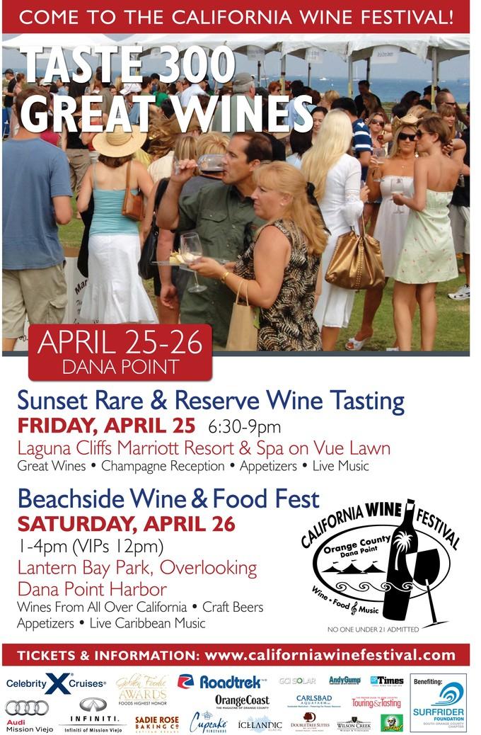 5th Annual  California Wine Festival - Orange Cty.  April 25 - 26, 2014