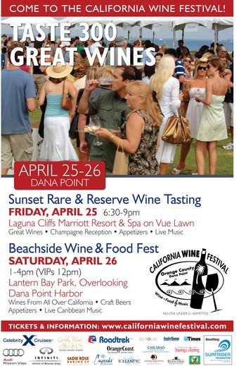 5th Annual  California Wine Festival - Orange Cty.  April 25 - 26, 2014
