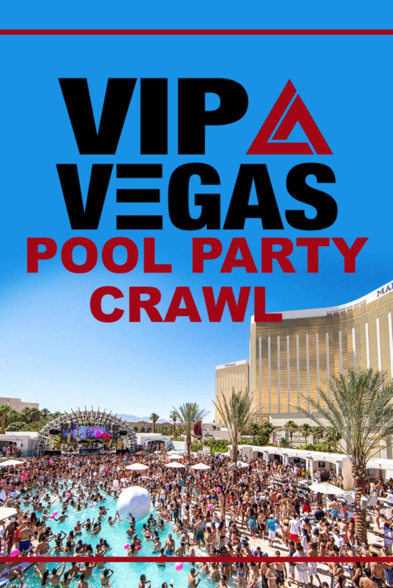 VIP Vegas Pool Party Crawl - Tickets - Las Vegas Strip , Las ...